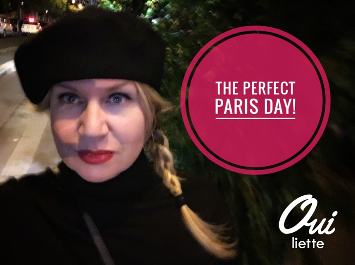A Perfect Paris Day!