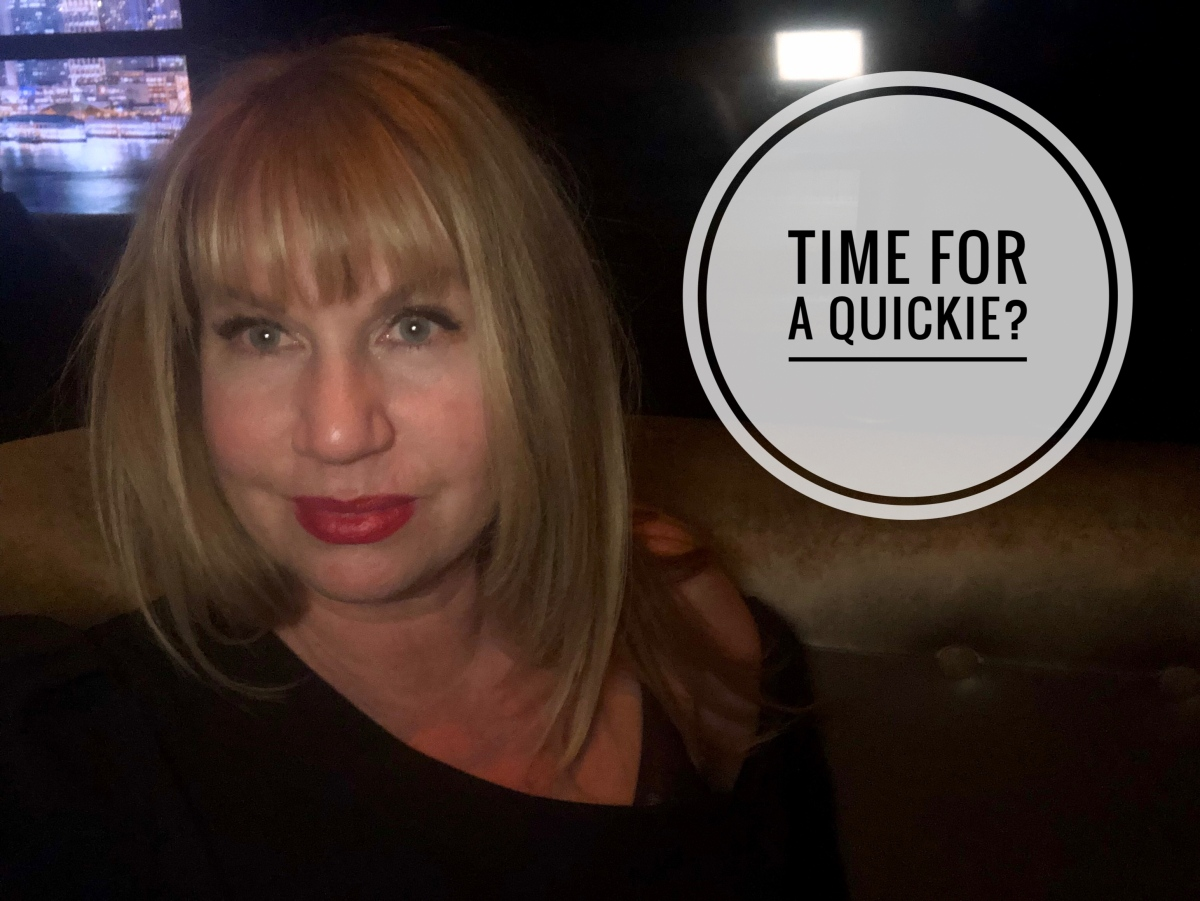 Time for a quickie?