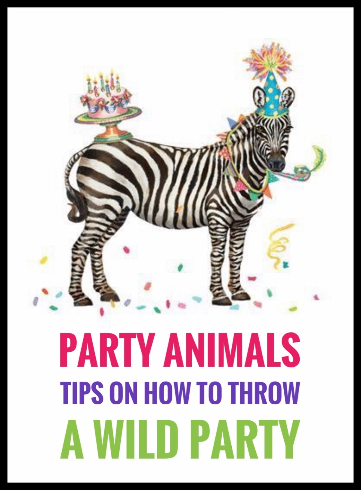 Party Animals – Tips On How To Throw A Wild Party