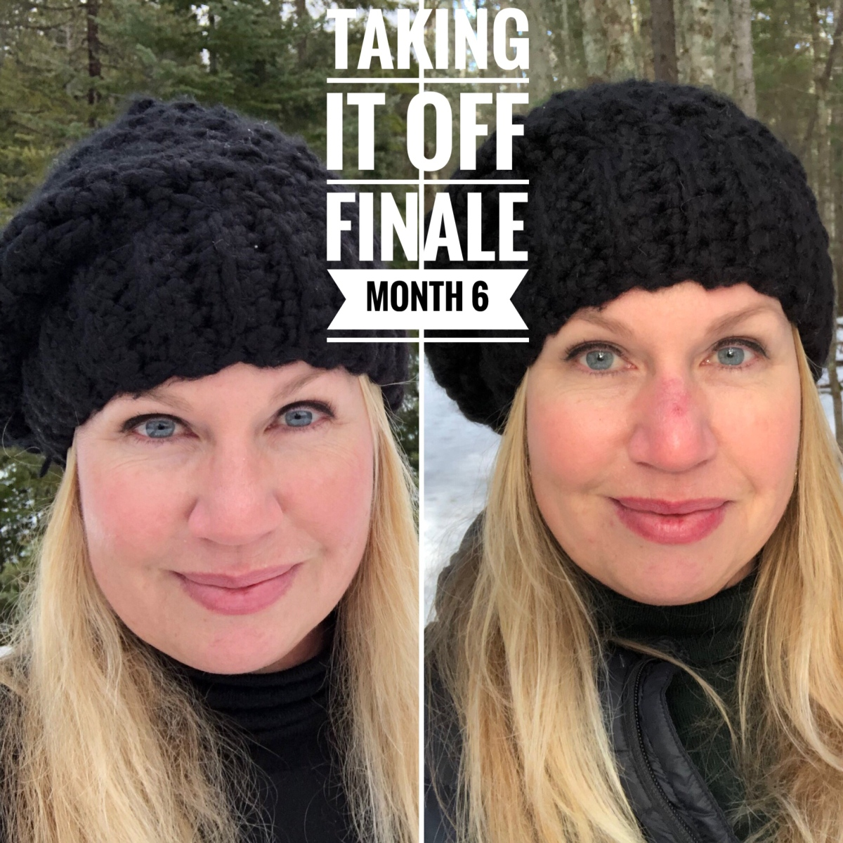 Taking It Off Finale – Month 6
