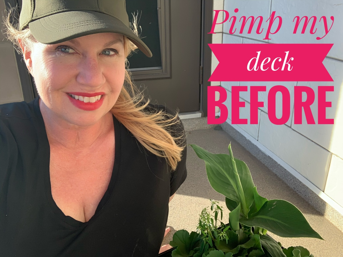 Pimp My Deck – The Before